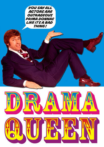 Drama Queen Funny Greeting Card