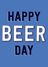 Happy Beer Day Funny Fathers Day Card