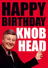 Happy Birthday Knob Head Funny Birthday Card