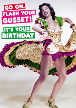 Go On, Flash Your Gusset Funny Birthday Card