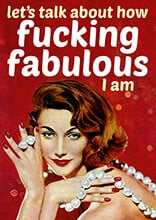 How Fucking Fabulous I Am Funny Birthday Card