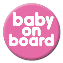 Baby On Board Funny Badge