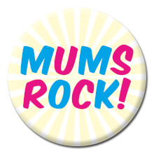 Mums Rock Funny Badge