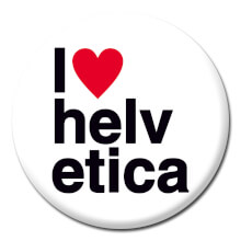 I Love Helvetica Funny Badge