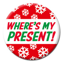 Where's My Present Funny Badge