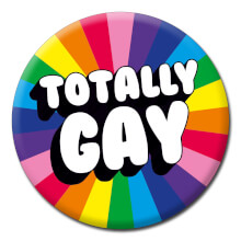 Totally Gay Funny Badge