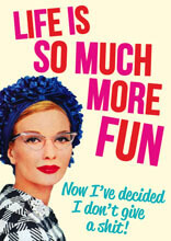 Life Is So Much More Fun Funny Birthday Card