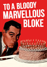 Bloody Marvellous Bloke Funny Birthday Card