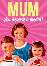 Mum, You Deserve A Medal Funny Birthday Card