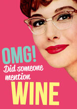 OMG! Did someone mention wine