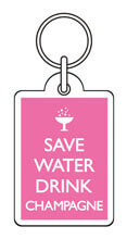 Save Water Drink Champagne Funny Keyring