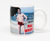 You Big Man Whore Funny Mug