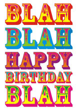 Blah Blah Happy Birthday Blah Funny Birthday Card