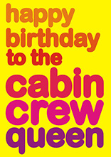 Happy Birthday To The Cabin Crew Queen