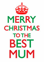 Merry Christmas To The Best Mum Funny Christmas Card