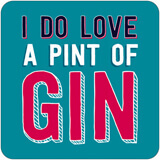 I do love a pint of gin