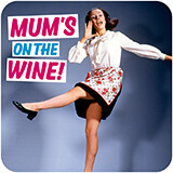 Mum's on the Wine! Funny Coaster