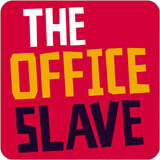 The Office Slave Funny Coaster
