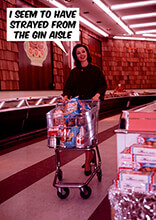 I seem to have Strayed From the Gin Aisle Funny Birthday Card