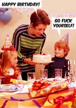 Go Fuck Yourself Rude Birthday Card