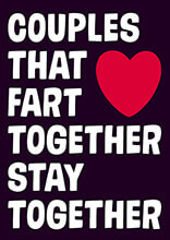 Couples That Fart Together Stay Together Funny Valentines Card