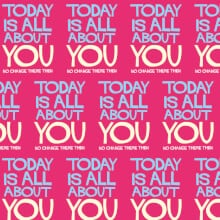 Today is all about you Gift Wrap x 3 Sheets