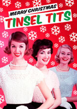 Merry Christmas Tinsel Tits Funny Christmas Card