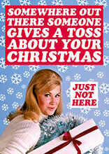 Someone Gives A Toss About Your Christmas Funny Christmas Card