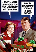 Merry Christmas You Old Spunk Bucket Funny Christmas Card