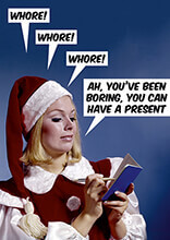 Ah You've Been Boring, You Can Have a Present Rude Christmas Card