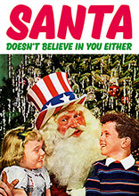 Santa Doesn't Believe In You Either Funny Christmas Card