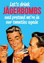 Let's Drink Jagerbombs Postcard Funny