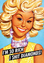 I'm So Rich I Shit Diamonds Postcard Rude