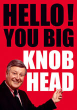 Hello You Big Knob Head Postcard Funny