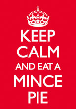 Keep Calm And Eat A Mince Pie