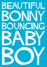 Beautiful Bonny Bouncing Baby Boy Funny Baby Card