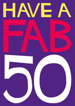 Have A Fab 50 Funny Birthday Card