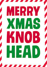 Merry Xmas Knob Head Rude Christmas Card