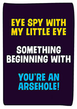 Eye Spy With My Little Eye Rude Birthday Card