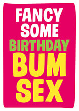 Fancy Some Birthday Bum Sex? Rude Birthday Card