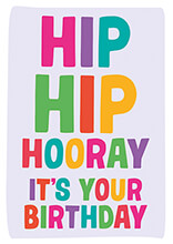Hip Hip Hooray Funny Birthday Card
