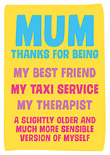 Mum, Thanks For Being Funny Greeting Card