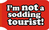 I'm Not A Sodding Tourist Travel Wallet Funny