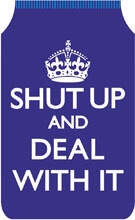 Shut Up And Deal With It Travel Wallet Funny